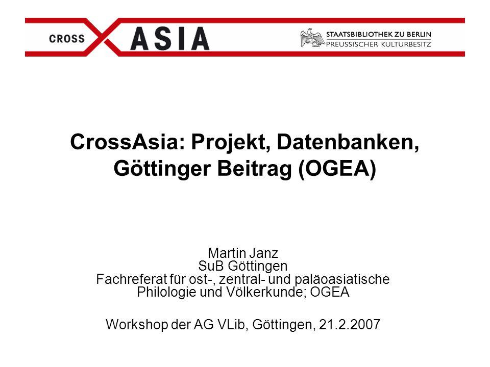 CrossAsia: Projekt, Datenbanken, Göttinger Beitrag (OGEA)