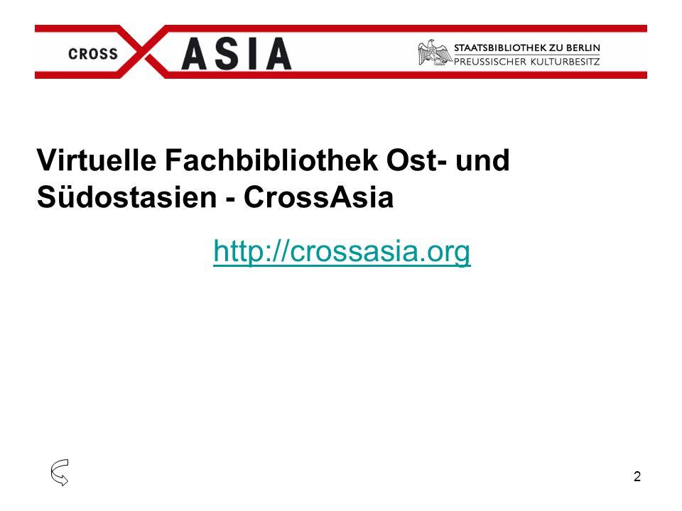 Virtuelle Fachbibliothek Ost- und Südostasien - CrossAsia