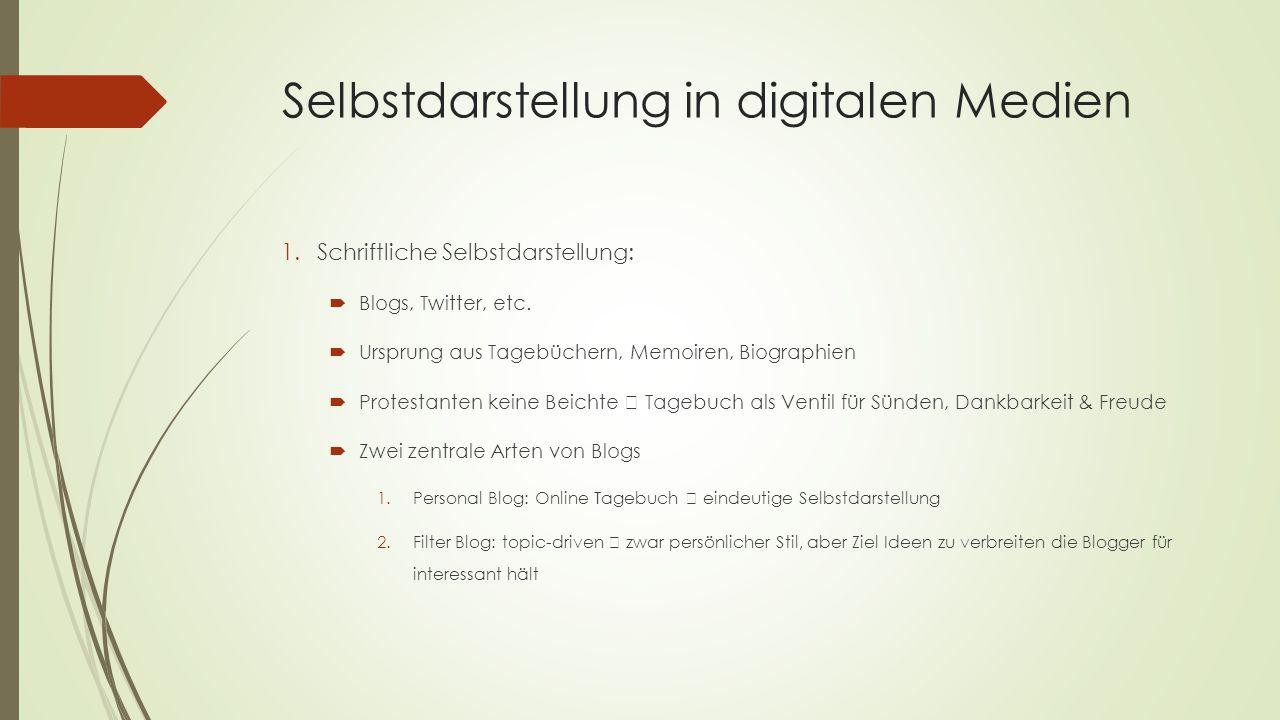 Selbstdarstellung in digitalen Medien