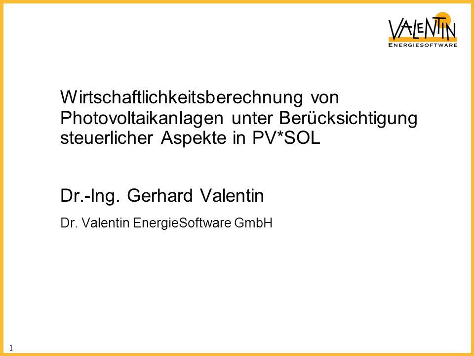 Wirtschaftlichkeitsberechnung von Photovoltaikanlagen unter Berücksichtigung steuerlicher Aspekte in PV*SOL