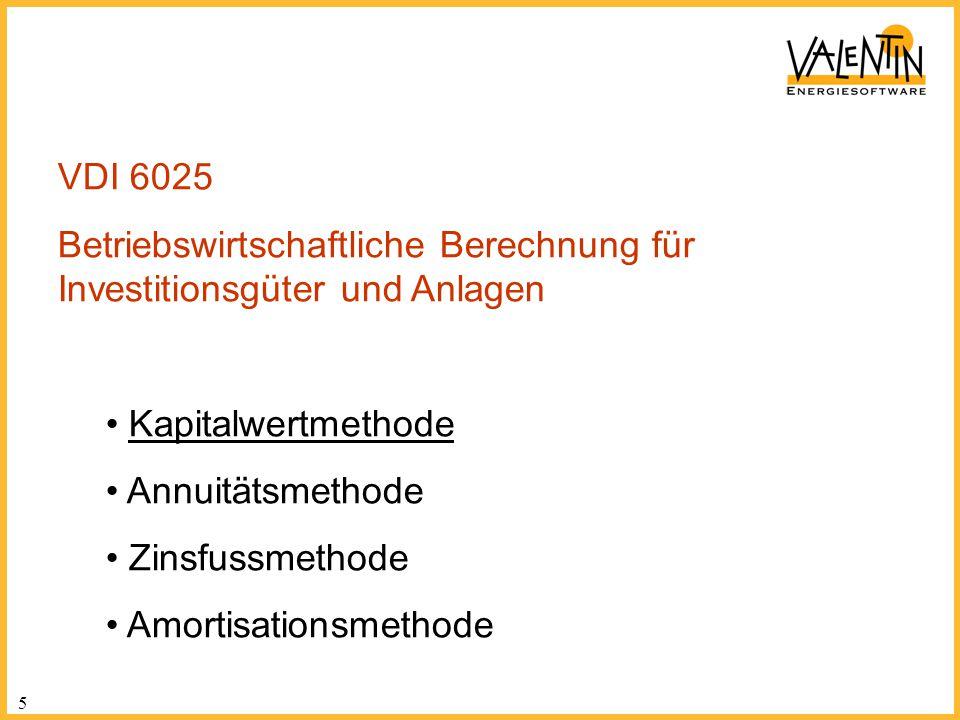 VDI 6025 Betriebswirtschaftliche Berechnung für Investitionsgüter und Anlagen. Kapitalwertmethode.