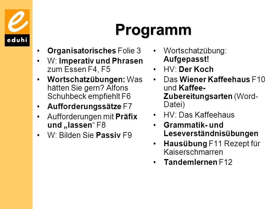 Programm Organisatorisches Folie 3