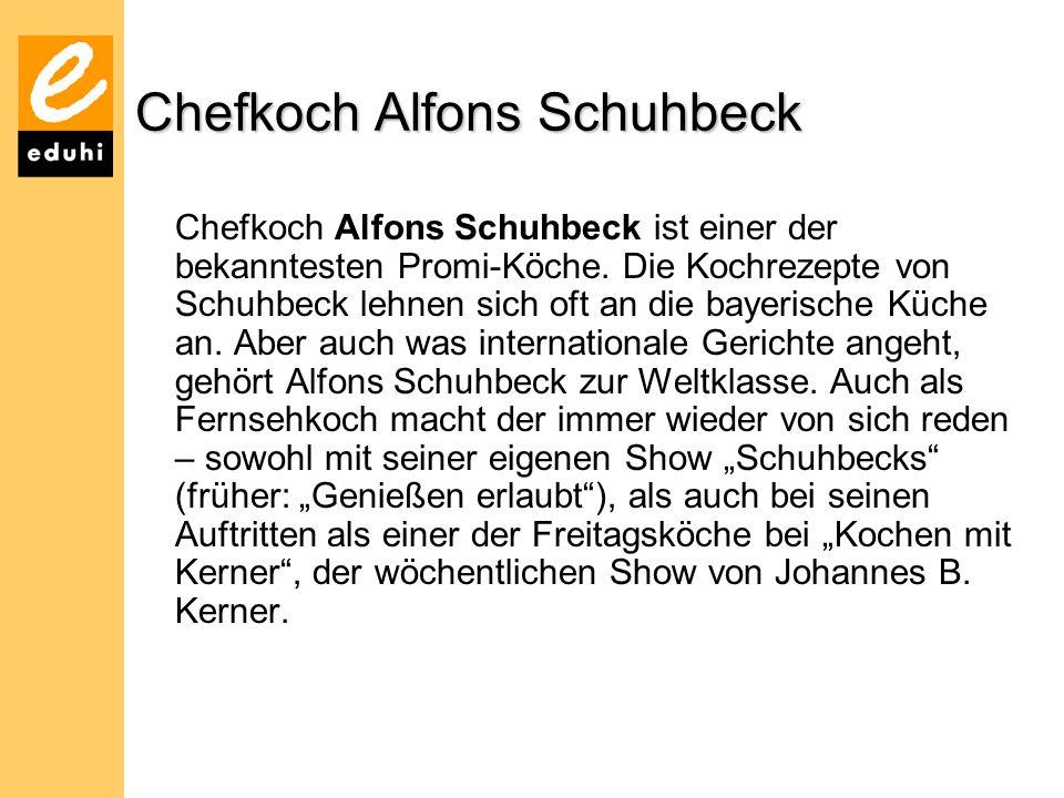 Chefkoch Alfons Schuhbeck