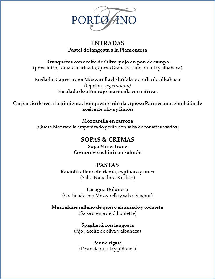 ENTRADAS SOPAS & CREMAS PASTAS Pastel de langosta a la Piamontesa