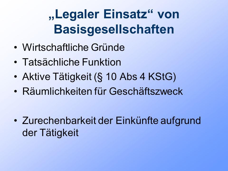"""""""Legaler Einsatz von Basisgesellschaften"""