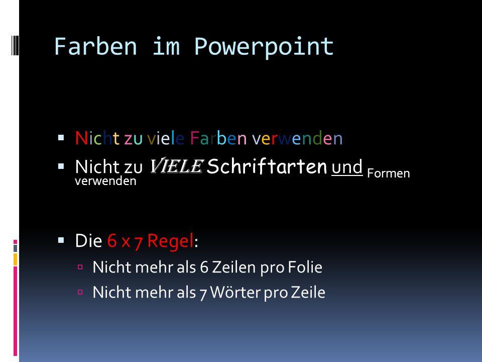 Farben im Powerpoint Nicht zu viele Farben verwenden