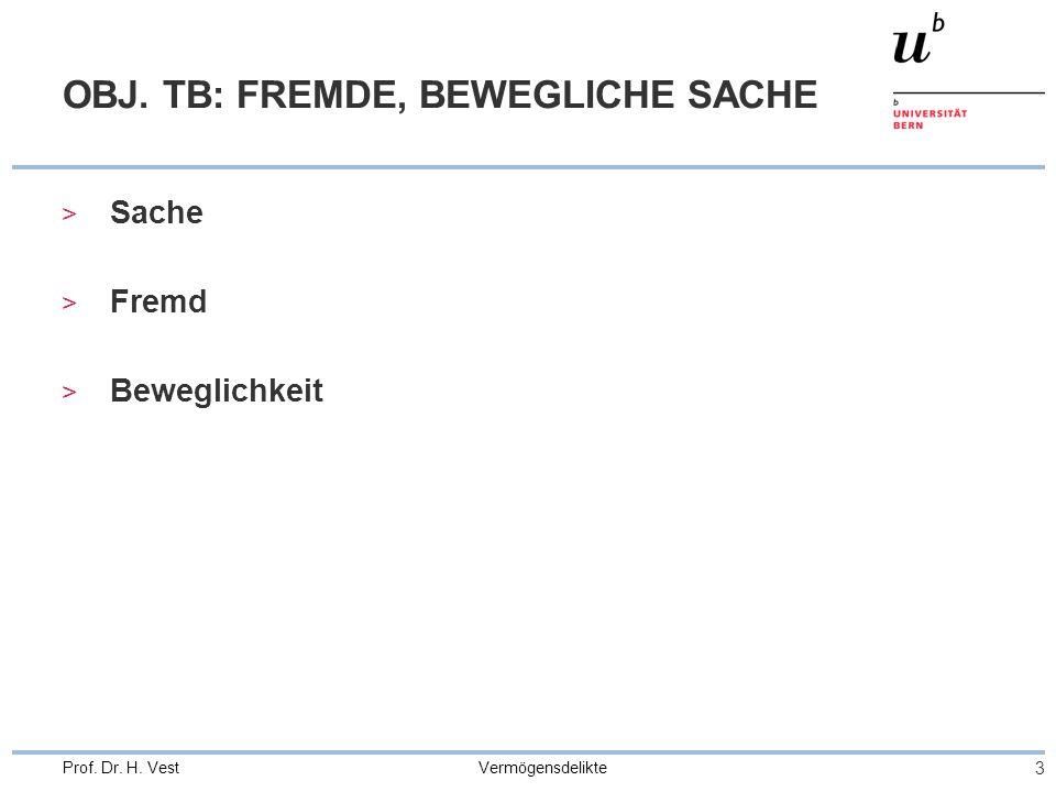 OBJ. TB: FREMDE, BEWEGLICHE SACHE
