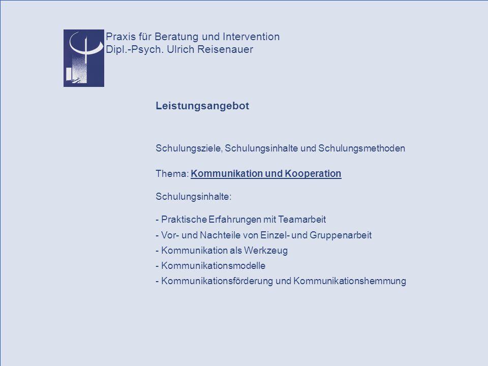Praxis für Beratung und Intervention Dipl.-Psych. Ulrich Reisenauer
