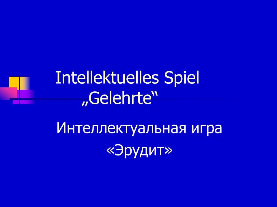 """Intellektuelles Spiel """"Gelehrte"""