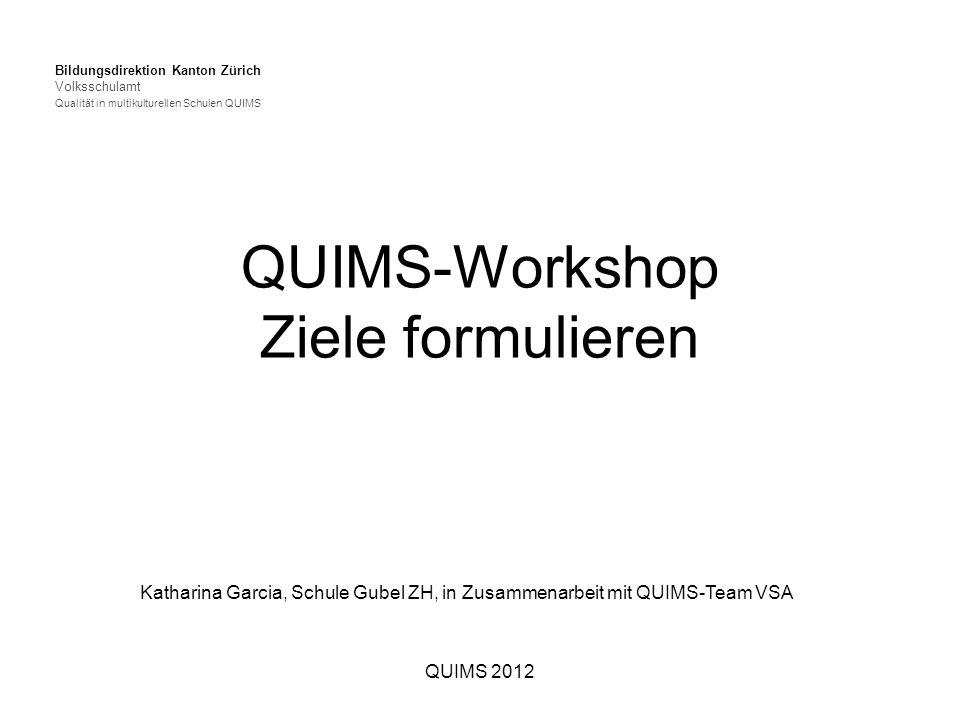 QUIMS-Workshop Ziele formulieren