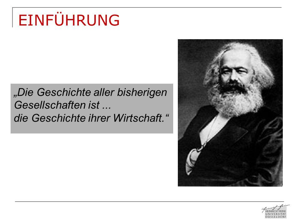 """EINFÜHRUNG """"Die Geschichte aller bisherigen Gesellschaften ist ..."""