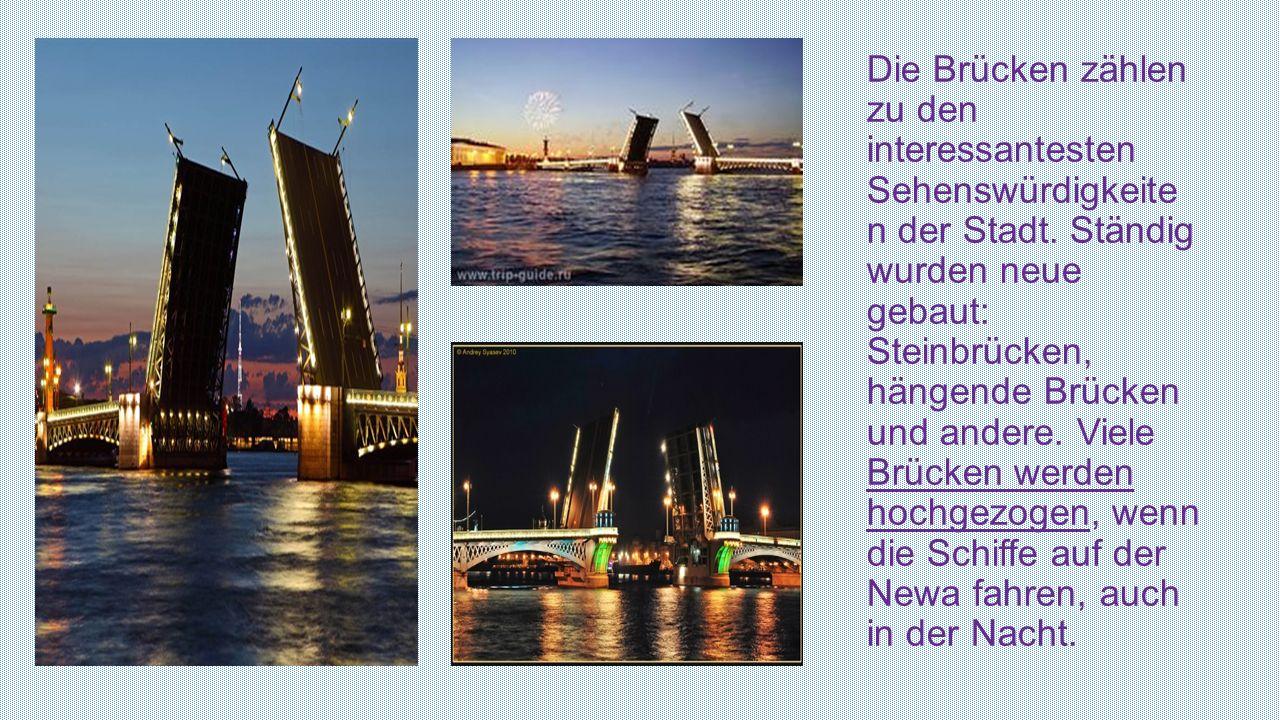 Die Brücken zählen zu den interessantesten Sehenswürdigkeiten der Stadt.