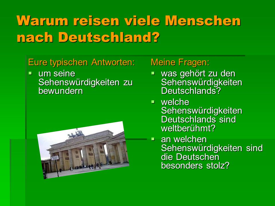 Warum reisen viele Menschen nach Deutschland