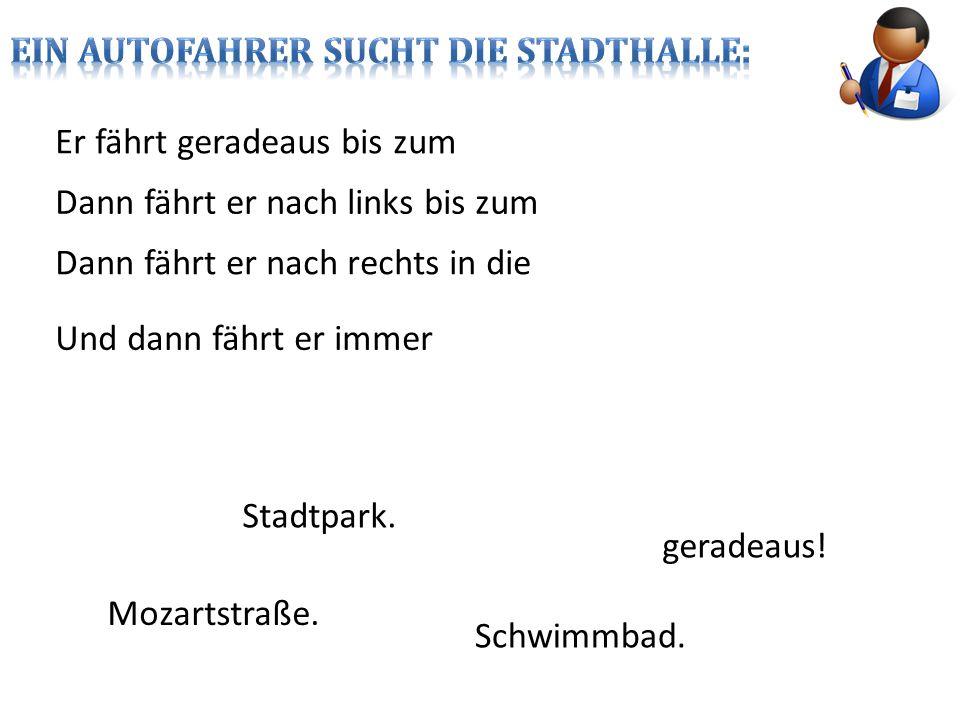 EIN AUTOFAHRER SUCHT DIE STADTHALLE: