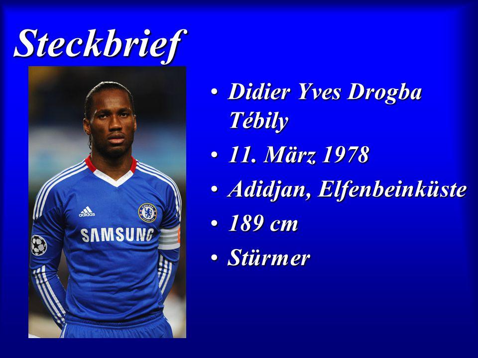 Steckbrief Didier Yves Drogba Tébily 11. März 1978