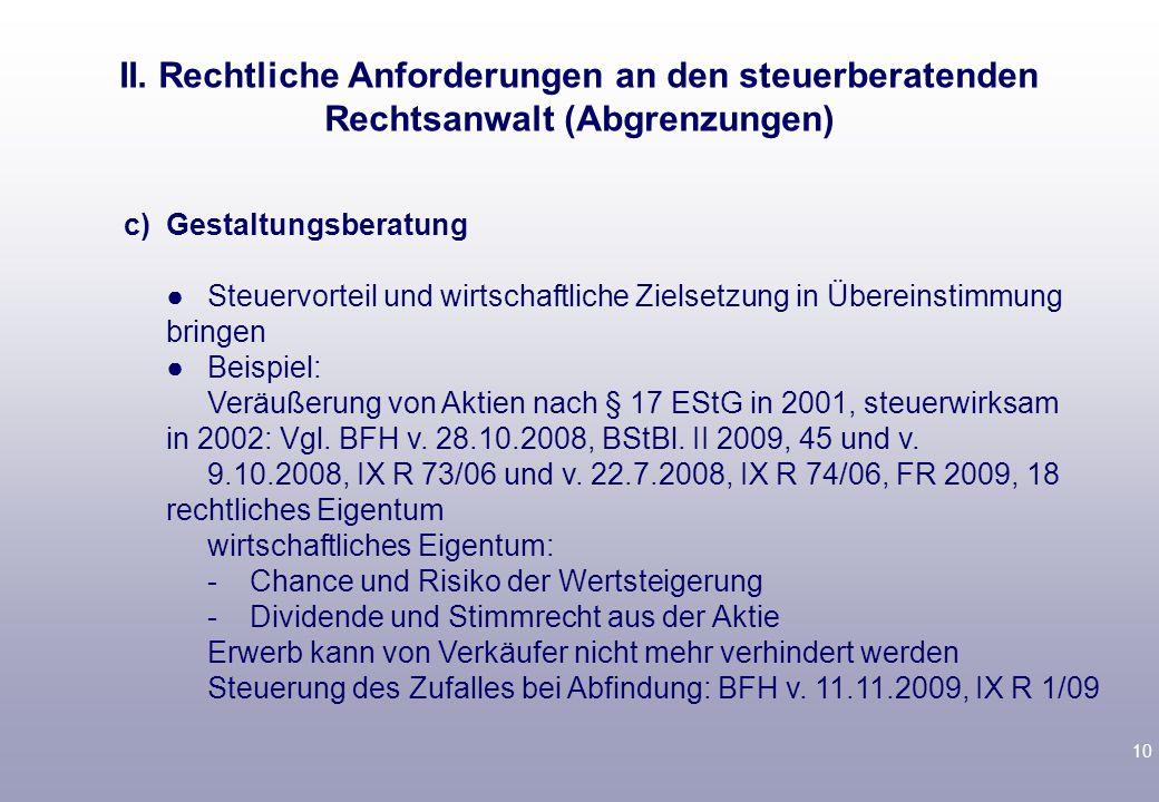 II. Rechtliche Anforderungen an den steuerberatenden Rechtsanwalt (Abgrenzungen)