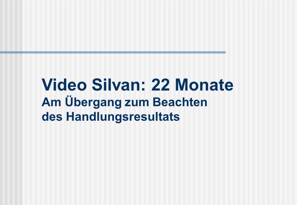 Video Silvan: 22 Monate Am Übergang zum Beachten