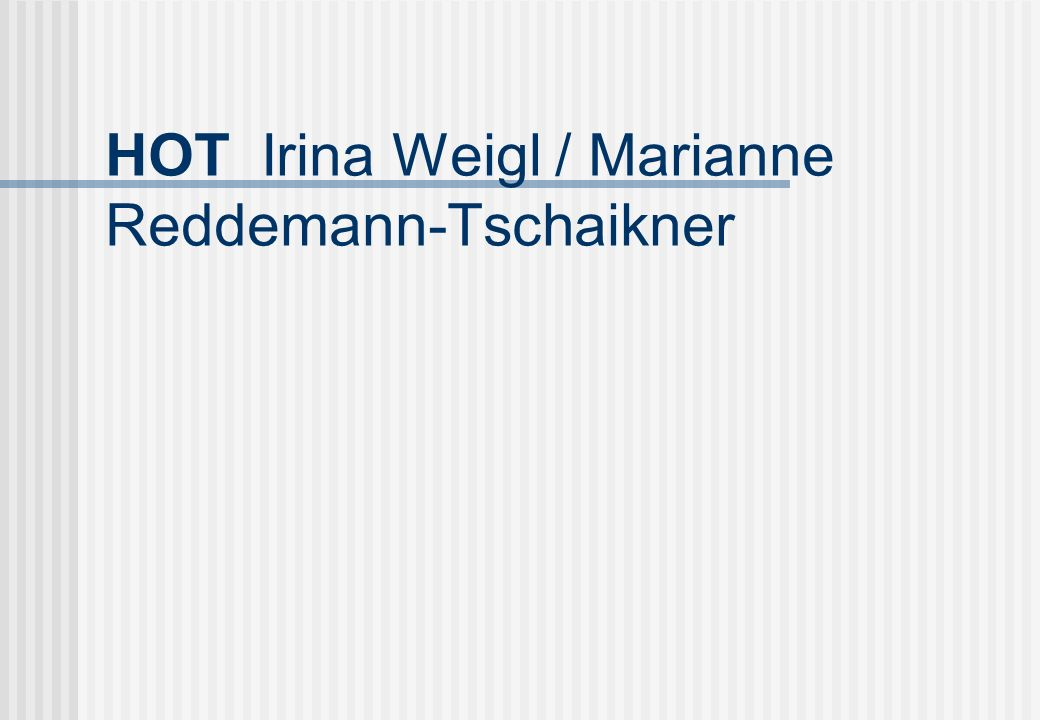 HOT Irina Weigl / Marianne Reddemann-Tschaikner