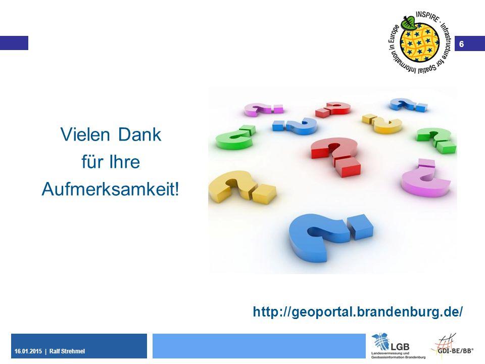 Vielen Dank für Ihre Aufmerksamkeit! http://geoportal.brandenburg.de/