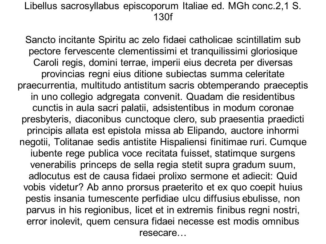 Libellus sacrosyllabus episcoporum Italiae ed. MGh conc. 2,1 S