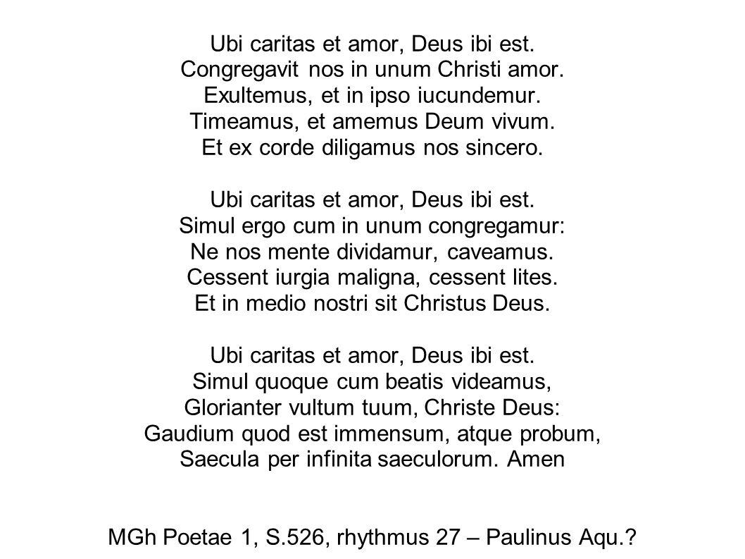 Ubi caritas et amor, Deus ibi est. Congregavit nos in unum Christi amor.