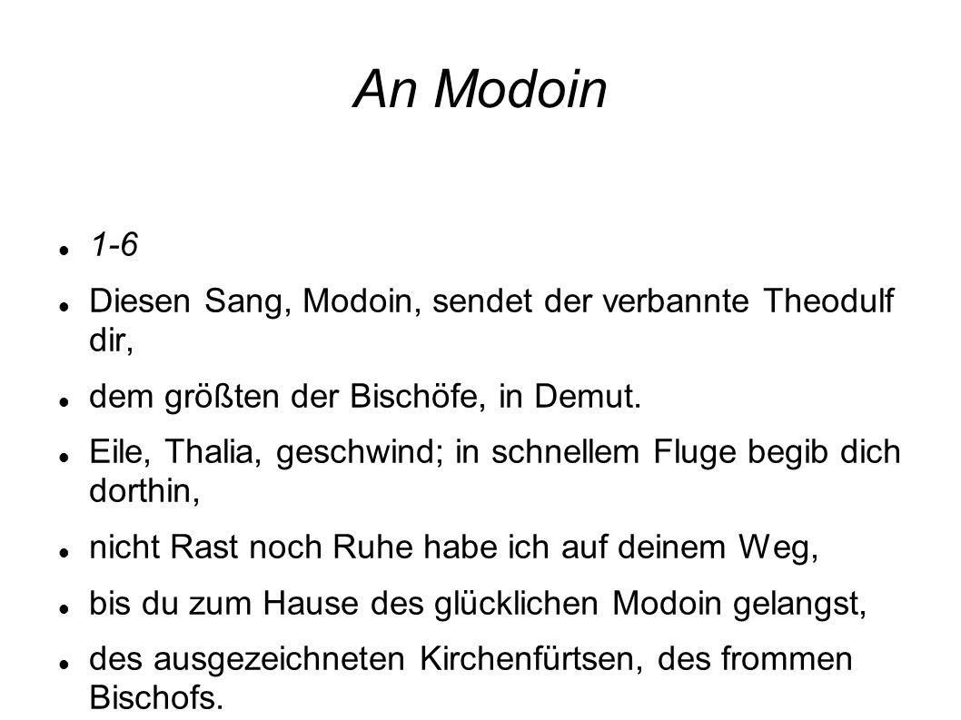 An Modoin 1-6 Diesen Sang, Modoin, sendet der verbannte Theodulf dir,