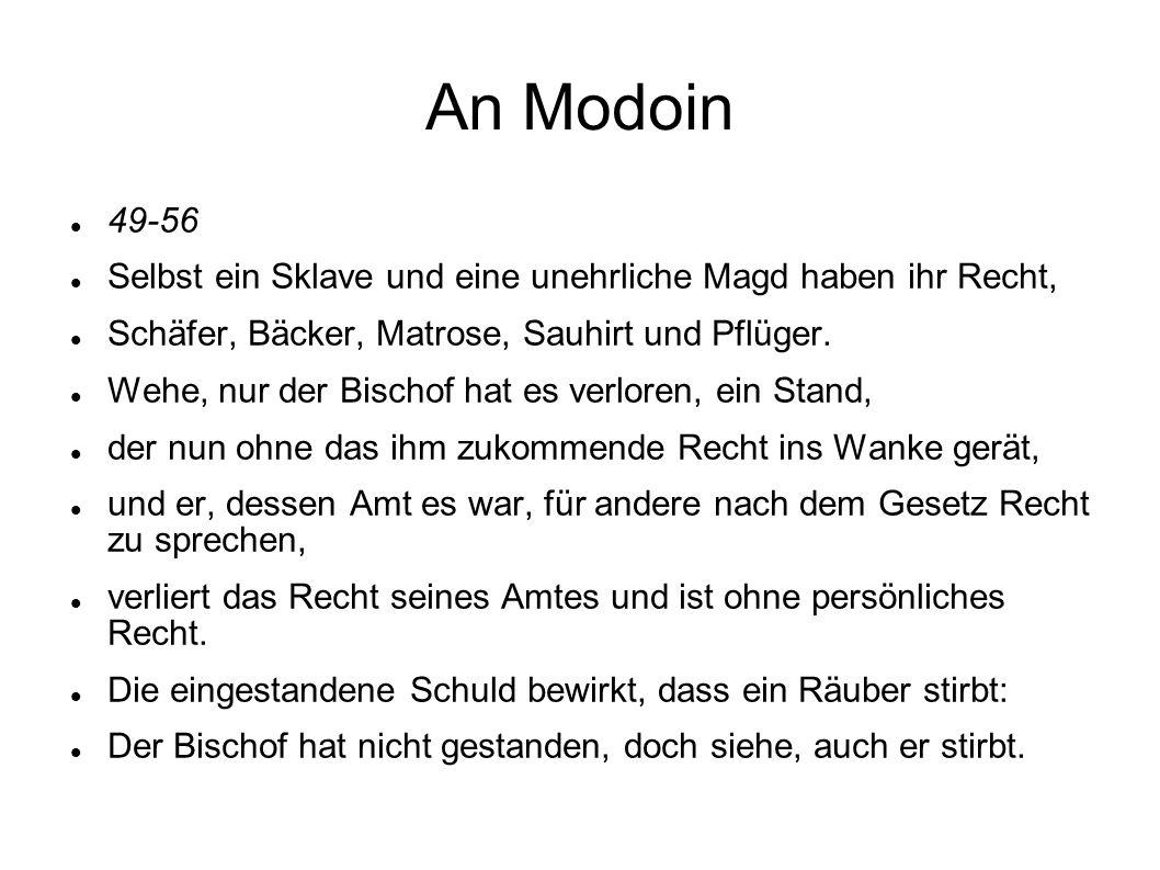 An Modoin 49-56. Selbst ein Sklave und eine unehrliche Magd haben ihr Recht, Schäfer, Bäcker, Matrose, Sauhirt und Pflüger.