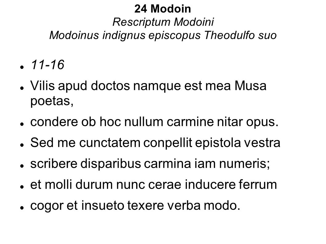24 Modoin Rescriptum Modoini Modoinus indignus episcopus Theodulfo suo
