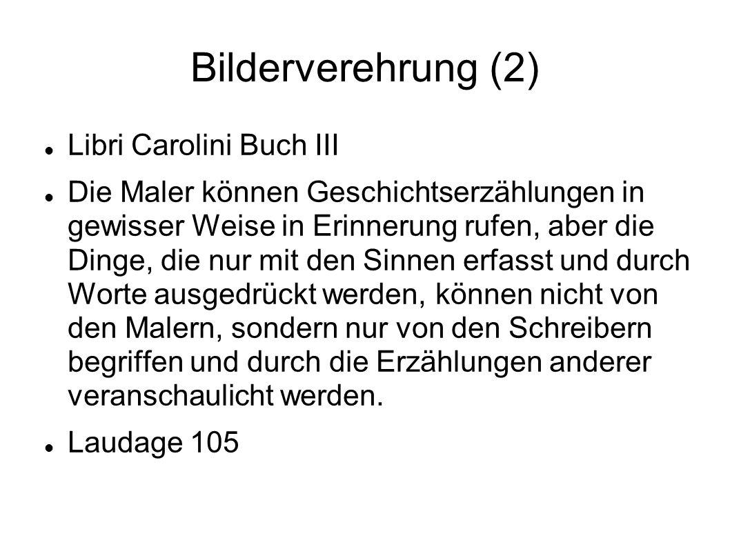 Bilderverehrung (2) Libri Carolini Buch III