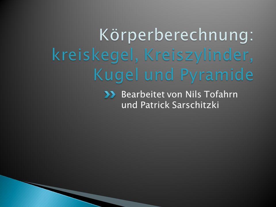 Körperberechnung: kreiskegel, Kreiszylinder, Kugel und Pyramide ...
