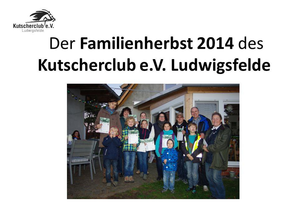 Der Familienherbst 2014 des Kutscherclub e.V. Ludwigsfelde