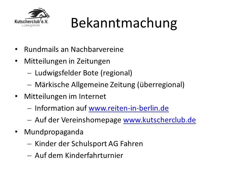 Bekanntmachung Rundmails an Nachbarvereine Mitteilungen in Zeitungen