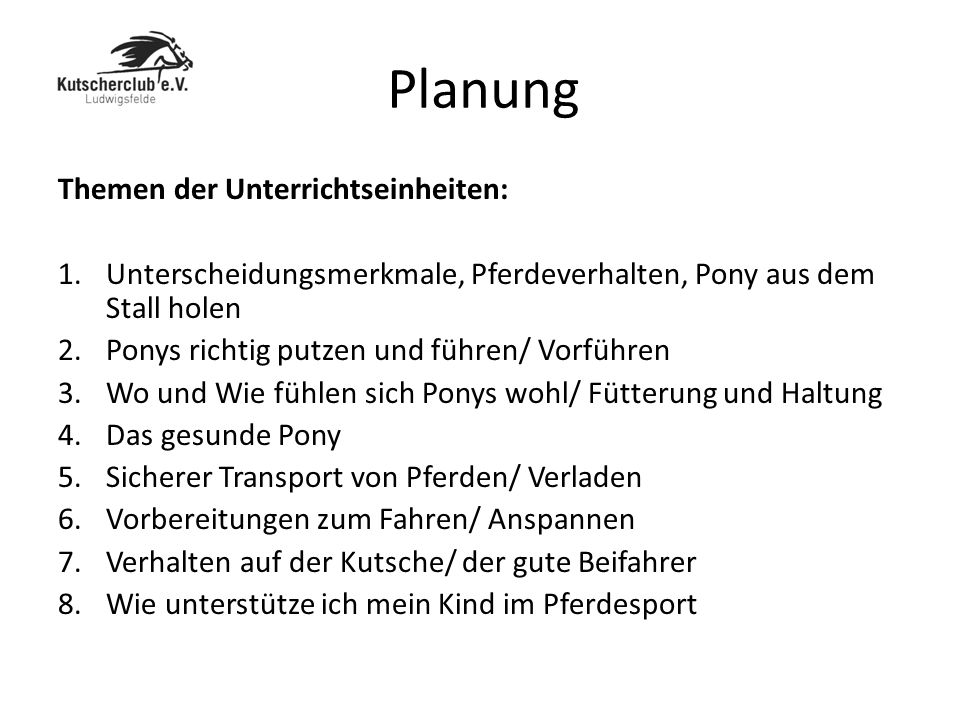 Planung Themen der Unterrichtseinheiten: