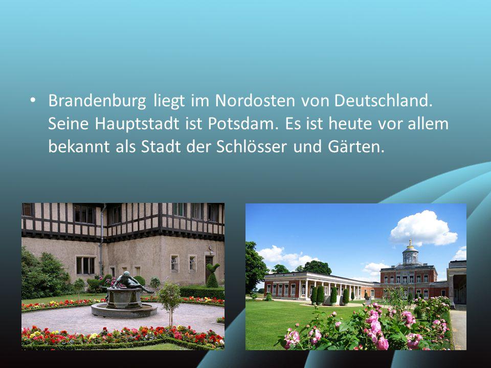 Brandenburg liegt im Nordosten von Deutschland