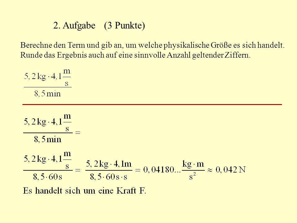 2. Aufgabe (3 Punkte)