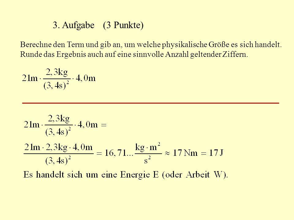 3. Aufgabe (3 Punkte)