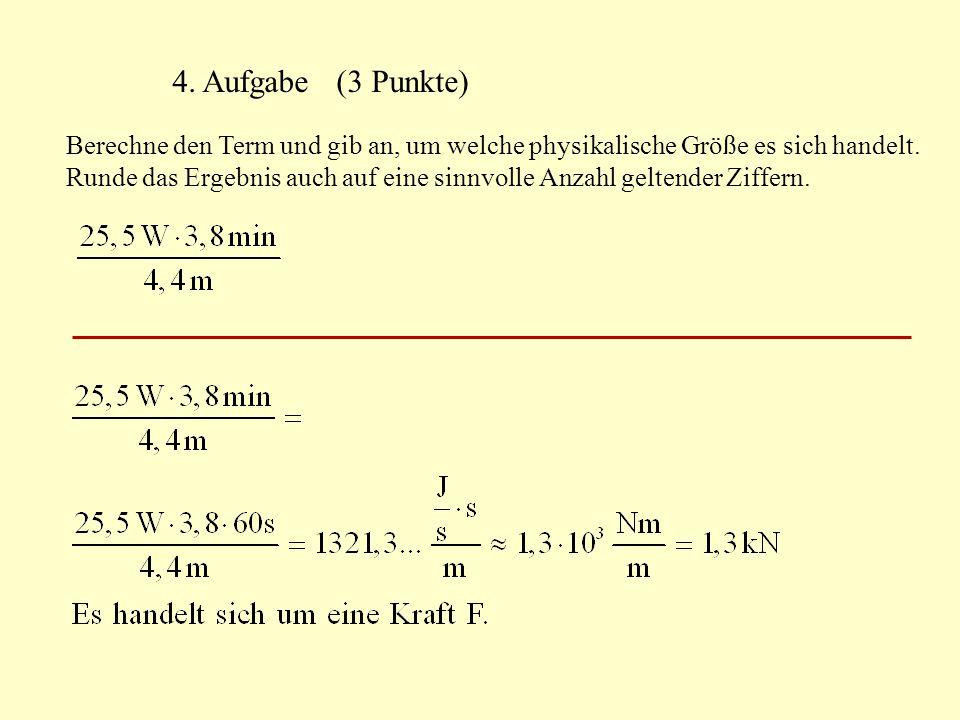 4. Aufgabe (3 Punkte)