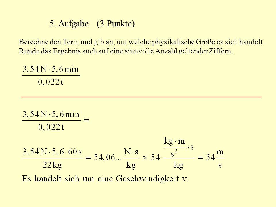 5. Aufgabe (3 Punkte)