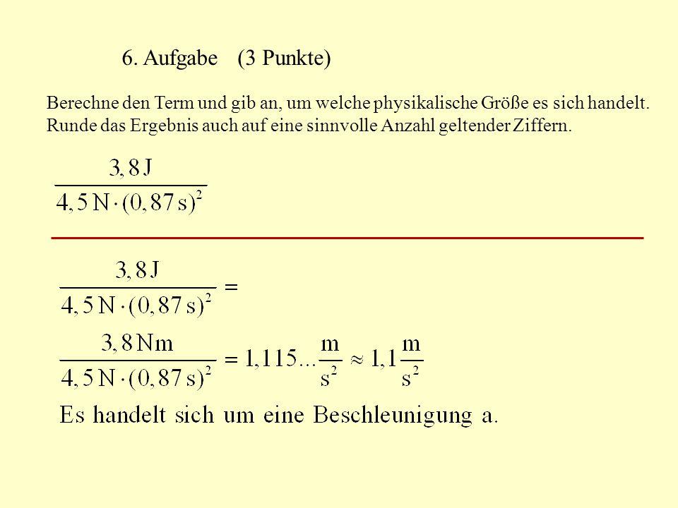 6. Aufgabe (3 Punkte)