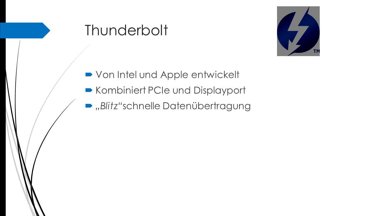 Thunderbolt Von Intel und Apple entwickelt