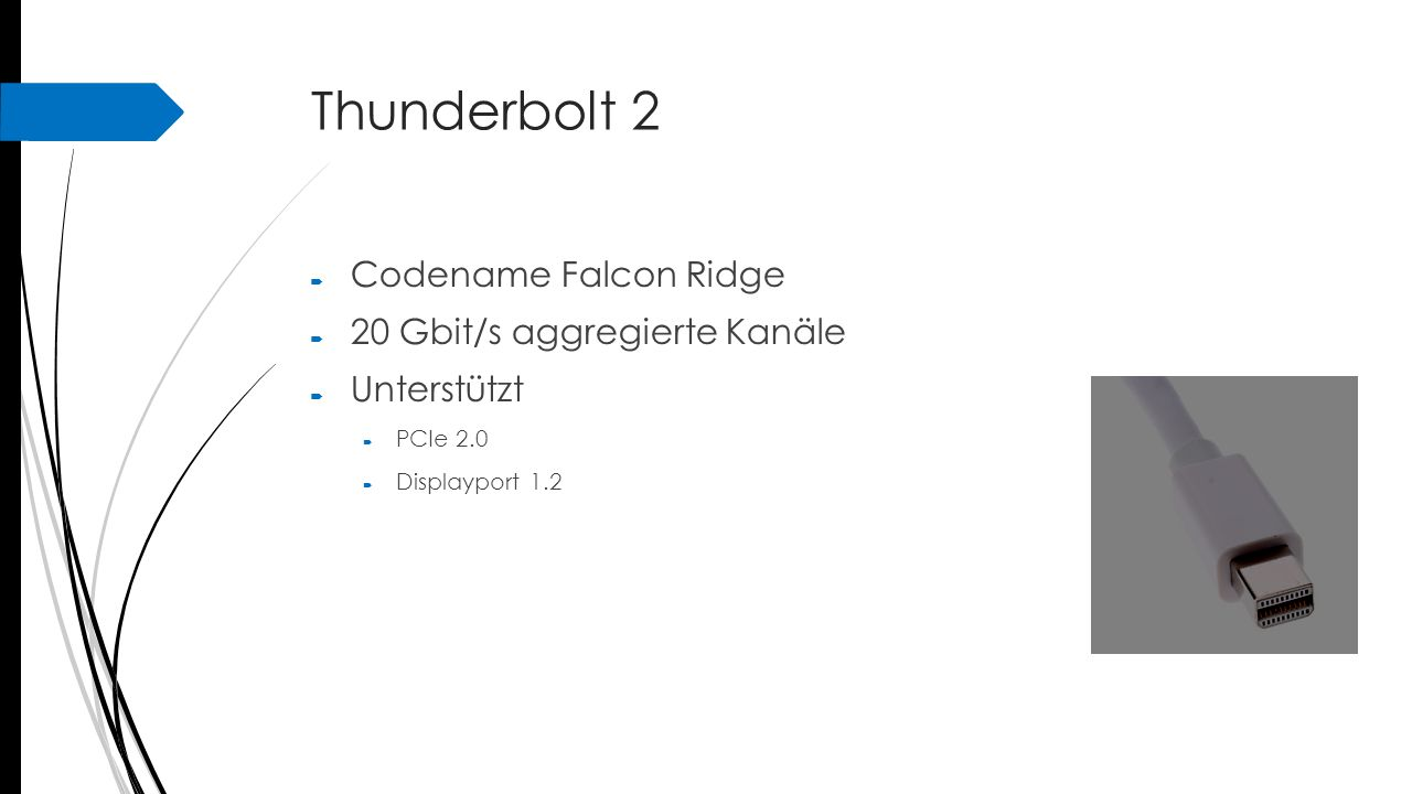 Thunderbolt 2 Codename Falcon Ridge 20 Gbit/s aggregierte Kanäle