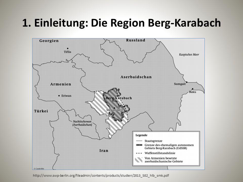 1. Einleitung: Die Region Berg-Karabach