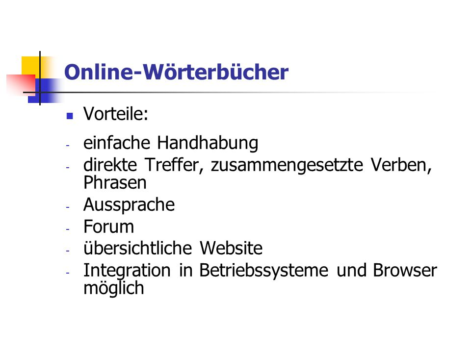 Online-Wörterbücher Vorteile: einfache Handhabung