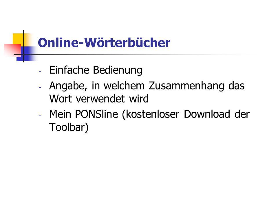Online-Wörterbücher Einfache Bedienung
