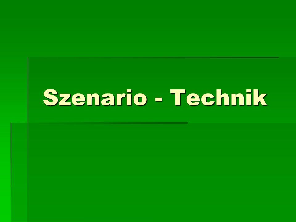 Szenario - Technik
