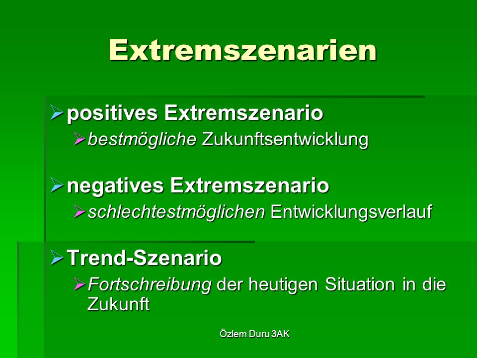 Extremszenarien positives Extremszenario negatives Extremszenario