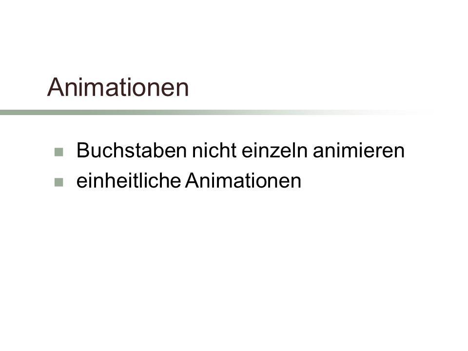 Animationen Buchstaben nicht einzeln animieren