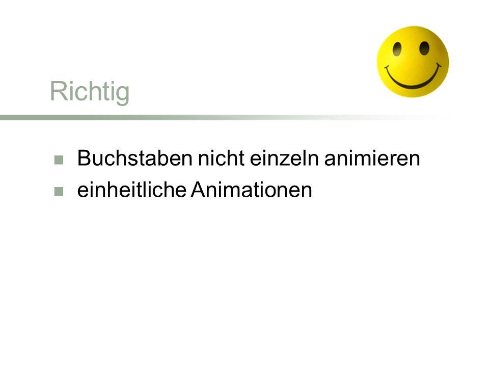 Richtig Buchstaben nicht einzeln animieren einheitliche Animationen