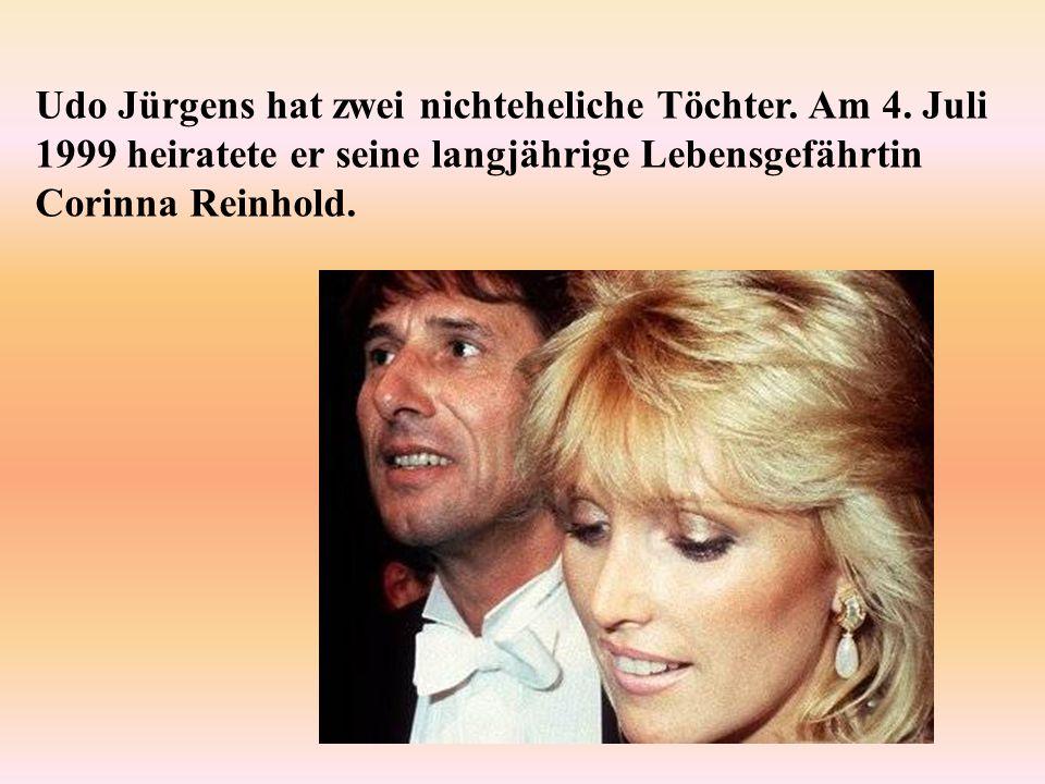 Udo Jürgens hat zwei nichteheliche Töchter. Am 4