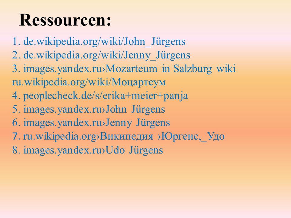 Ressourcen: 1. de.wikipedia.org/wiki/John_Jürgens